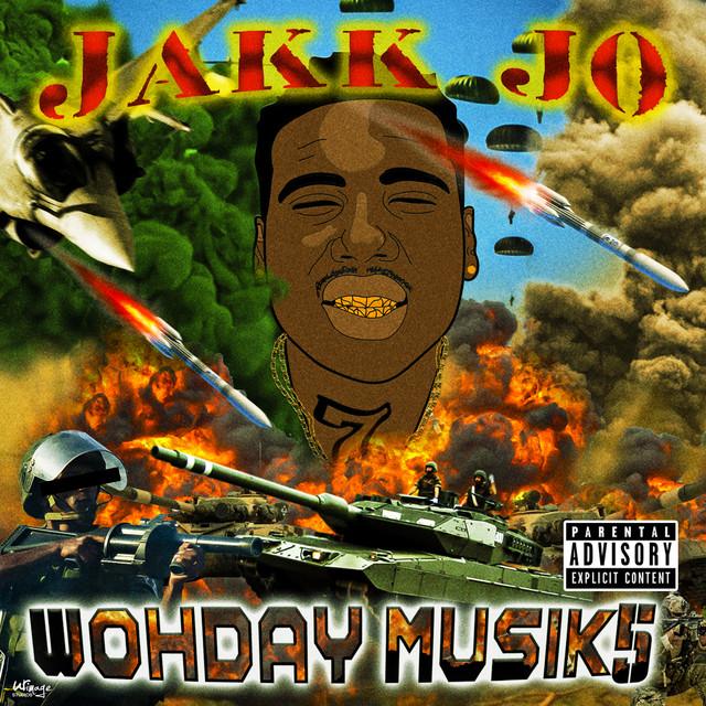 Jakk Jo – Wohday Musik5
