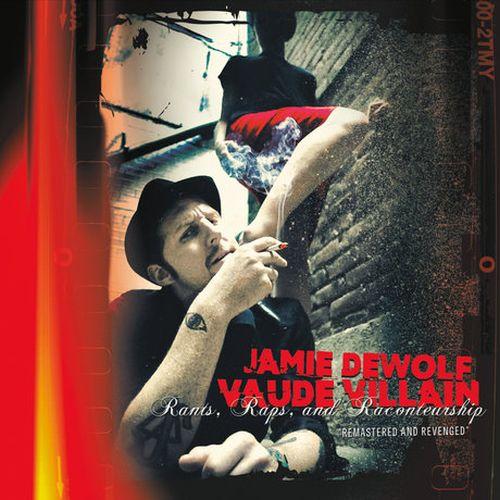 Jamie Dewolf – Vaude Villain