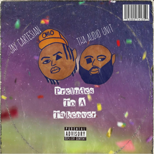 Jay Cartesian & Tha Audio Unit - Preludes To A Takeover