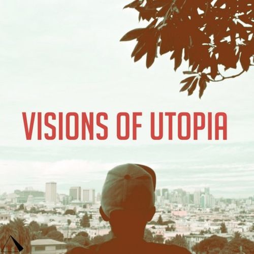 Jay Cue – Visions Of Utopia