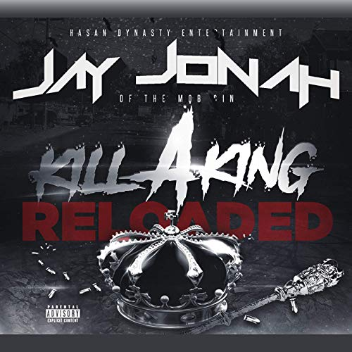 Jay Jonah – Kill A King Reloaded