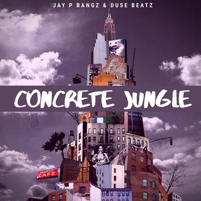 Jay P Bangz & Duse Beatz – Concrete Jungle