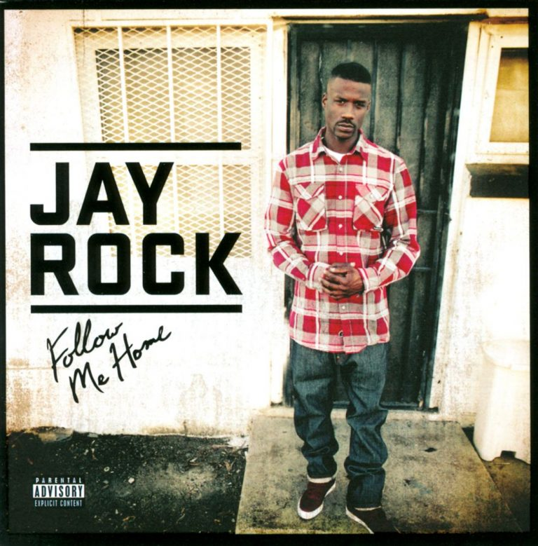 Jay Rock – Follow Me Home