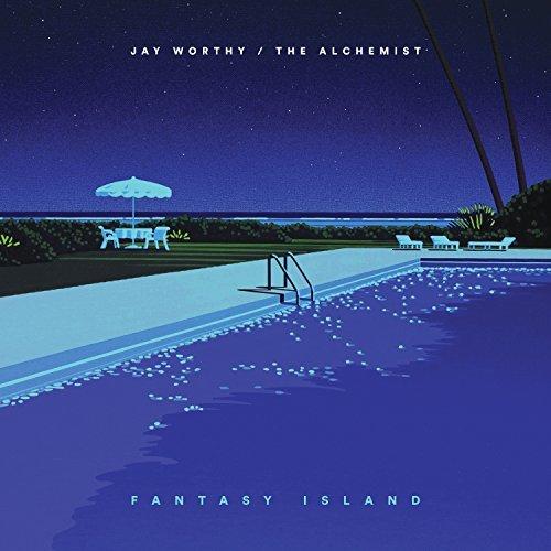 Jay Worthy, LNDN DRGS & The Alchemist – Fantasy Island