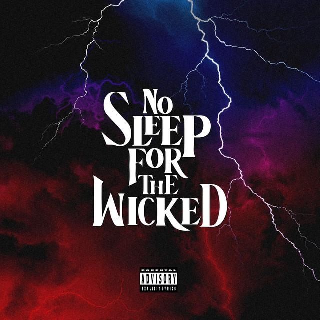 Jay Worthy & Sha Hef – No Sleep For The Wicked