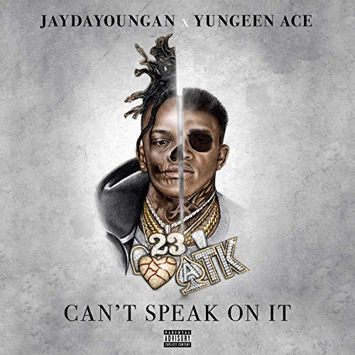 Jaydayoungan & Yungeen Ace – Can't Speak On It