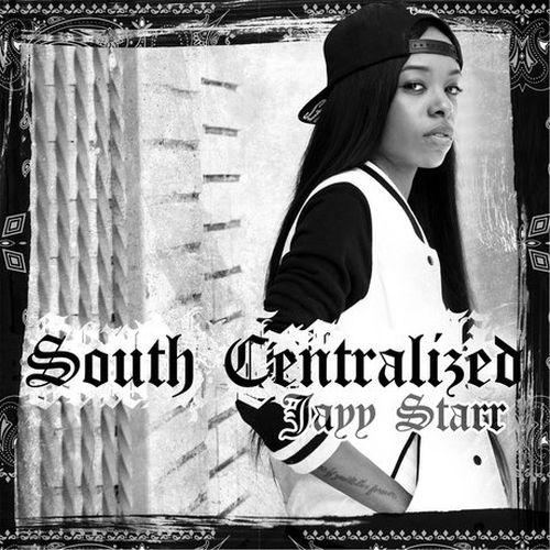 Jayy Starr – South Centralized