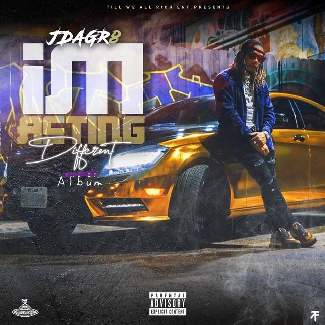 Jdagr8 – Im Acting Different