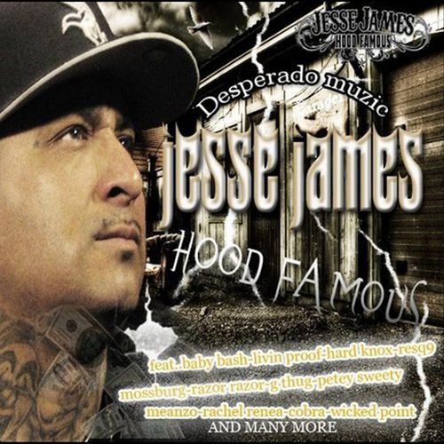 Jesse James - Hood Famous