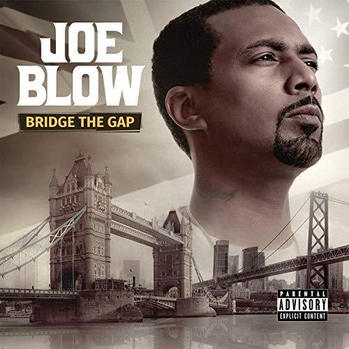 Joe Blow – Bridge The Gap