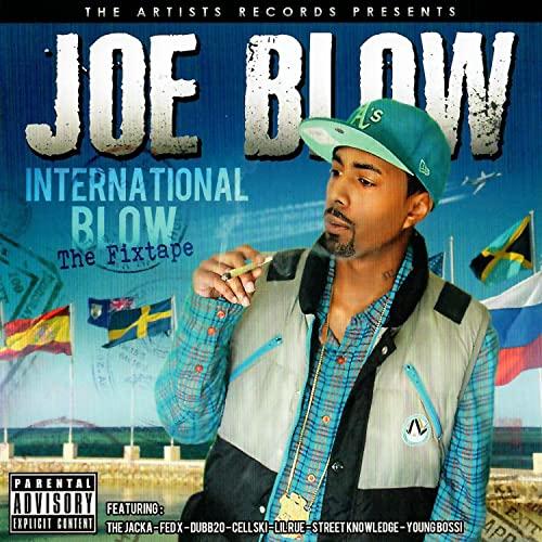 Joe Blow – International Blow – The Fixtape