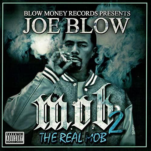 Joe Blow – M.O.B. 2 (The Real Mob)