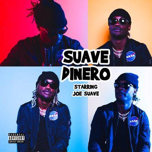 Joe Suave – Suave Dinero