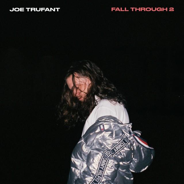 Joe Trufant – Fall Through 2