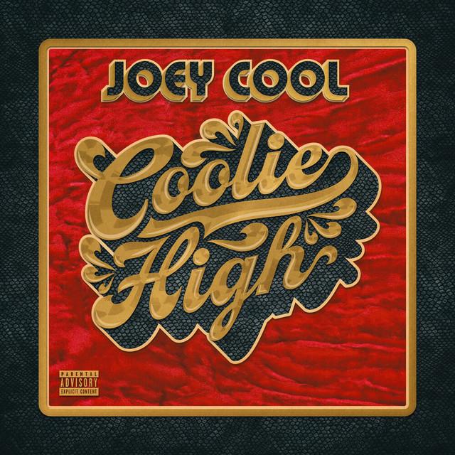 Joey Cool – Coolie High
