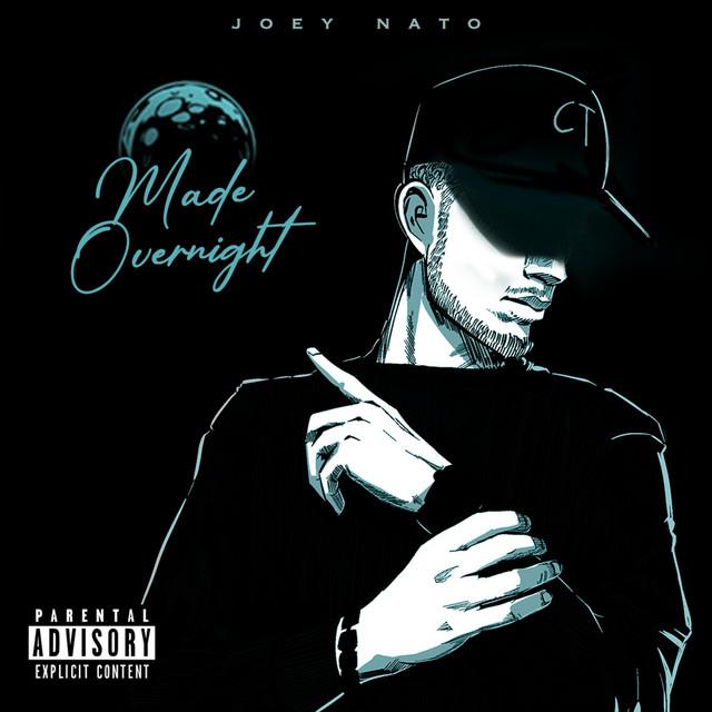 Joey Nato – Made Overnight