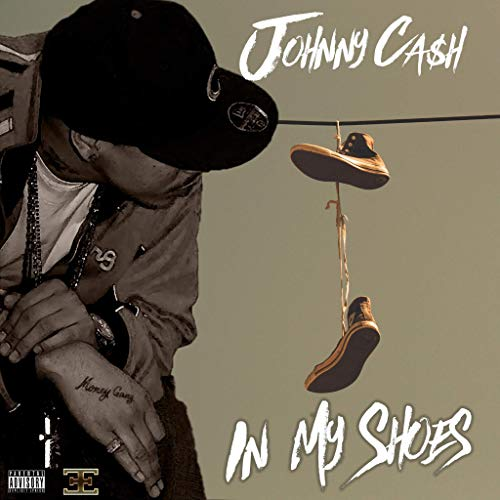 Johnny Ca$h – In My Shoes