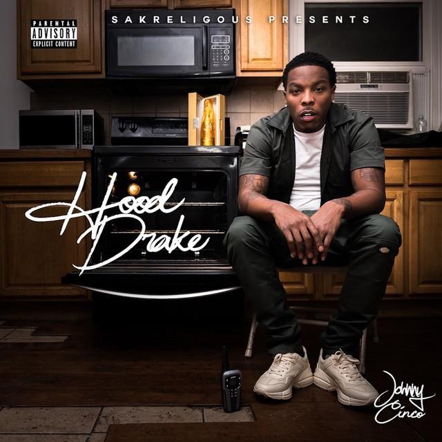 Johnny Cinco – Hood Drake