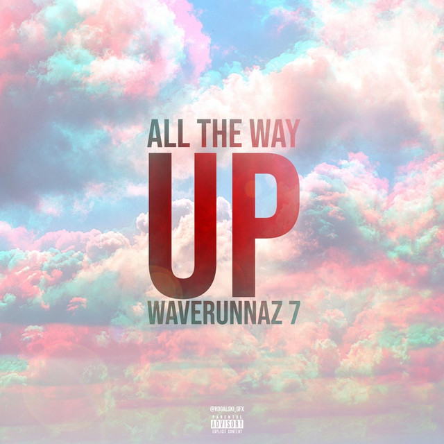 Johnny May Cash & Slapaholics – Waverunnaz 7: All The Way Up