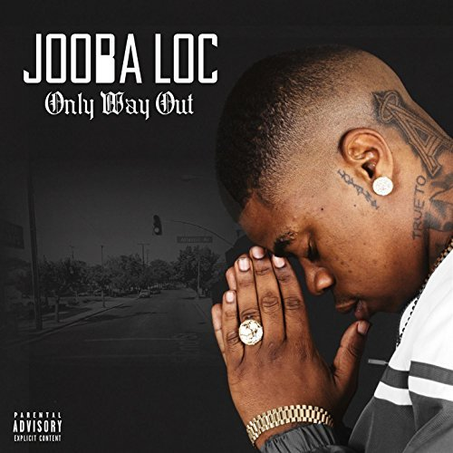 Jooba Loc – Only Way Out