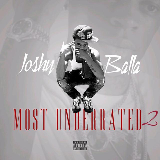 Joshy Balla – Most Underrated 2