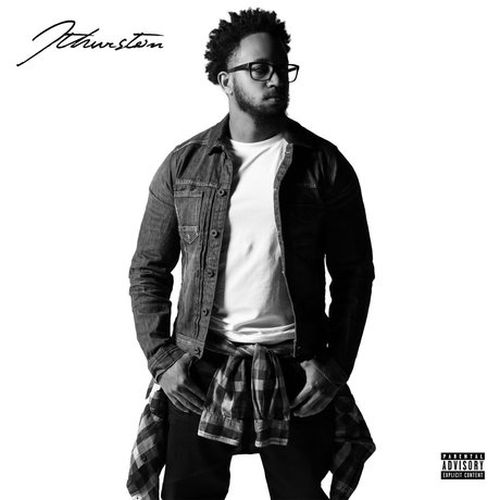 Jthurston – All I Want Is Everything