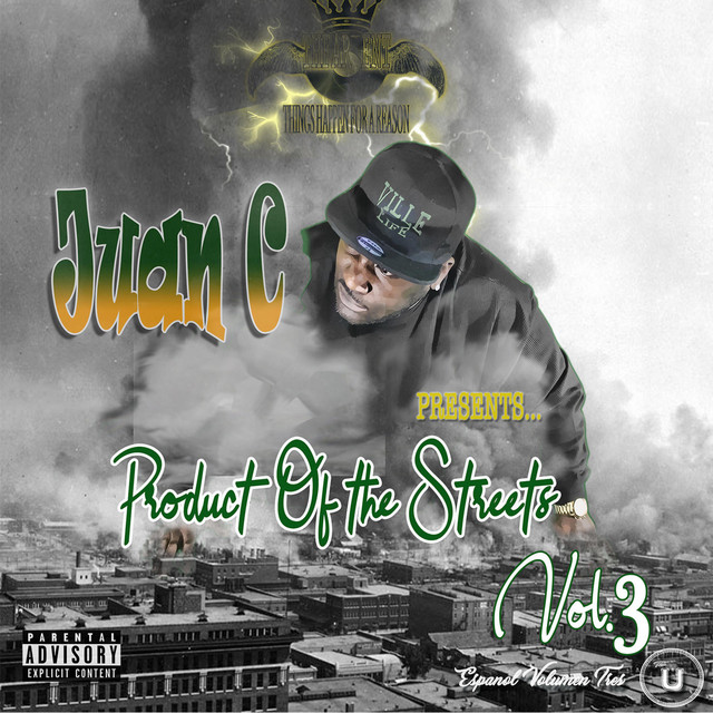 Juan C – Juan C Presents Product Of The Streets Vol. 3.