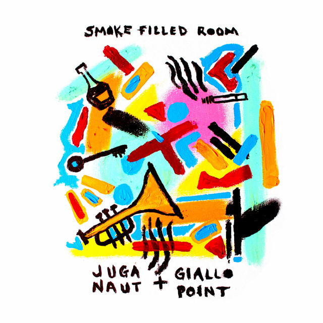 Juga-Naut & Giallo Point - Smoke Filled Room