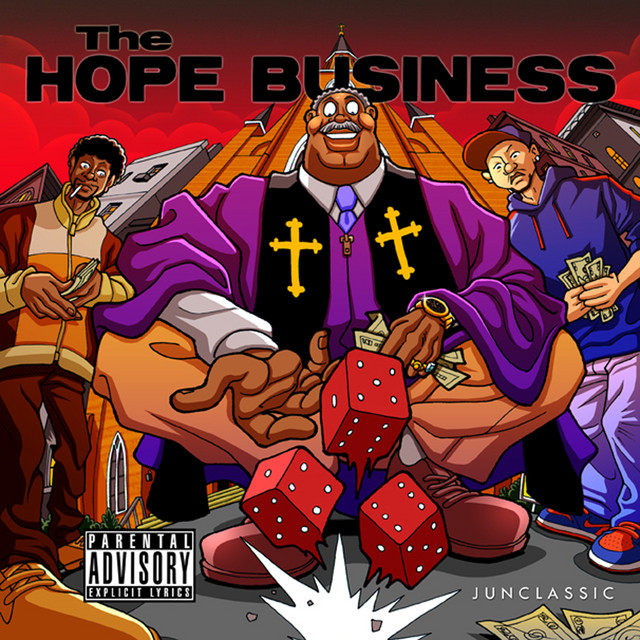 Junclassic & Reckonize Real – The Hope Business
