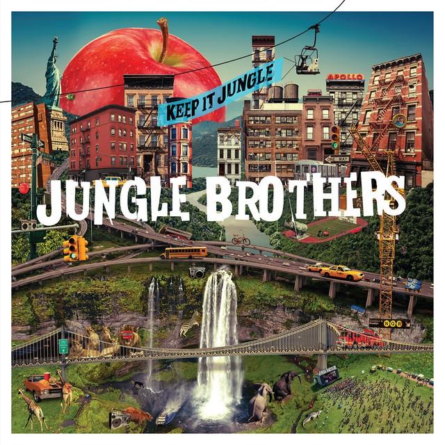 Jungle Brothers – Keep It Jungle