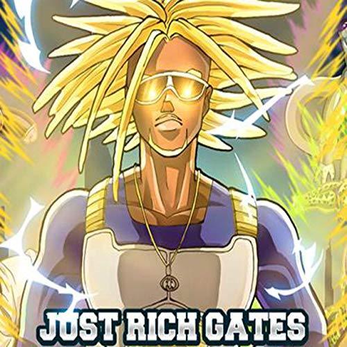 Just Rich Gates – Dragon Trap Z
