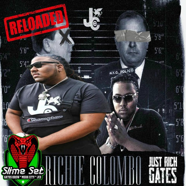 Just Rich Gates – Richie Colombo Reloaded