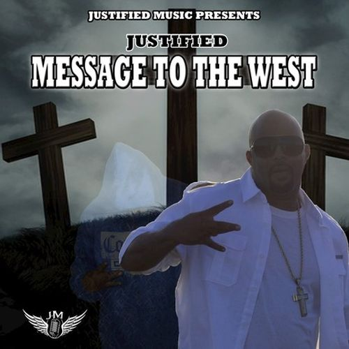 Justified - Message To The West - EP