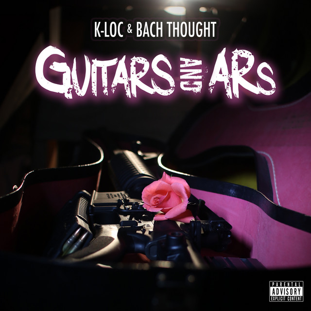 K-Loc & Bach Thought – Guitars And ARs