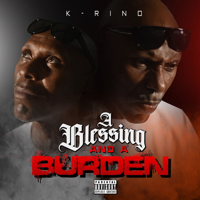 K-Rino – A Blessing And A Burden