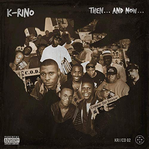K-Rino – Then And Now (The 4-Piece #2)