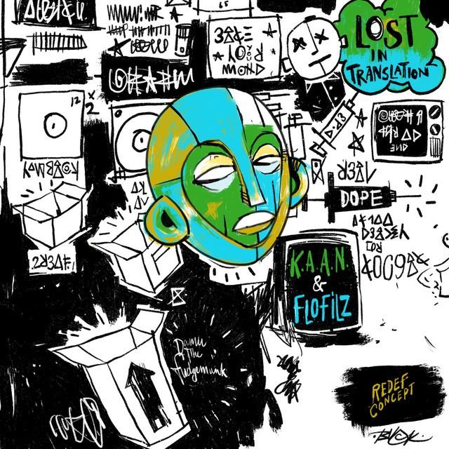 K.A.A.N. & FloFilz – Lost In Translation