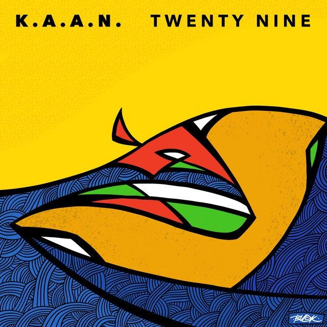 K.A.A.N. – Twenty Nine