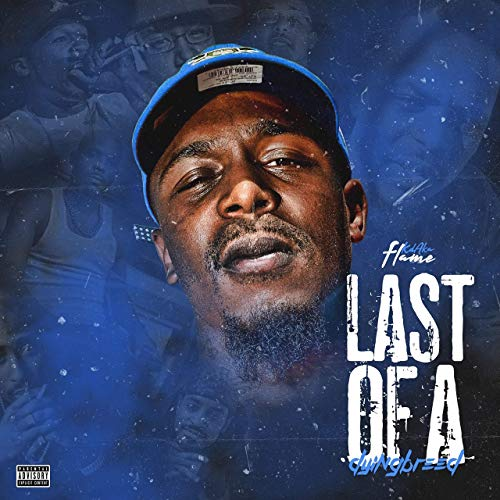 KD Aka Flame – Last Of A Dying Breed