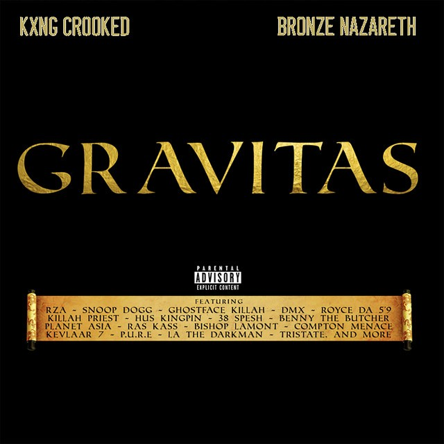 KXNG Crooked & Bronze Nazareth – Gravitas