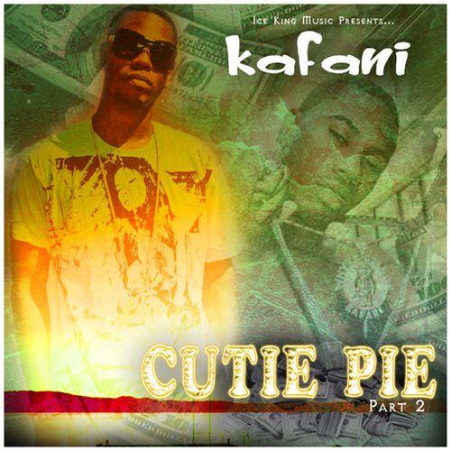 Kafani - Cutie Pie