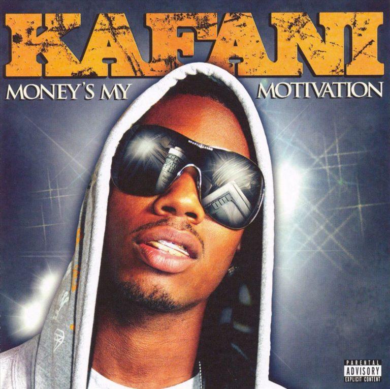 Kafani – Money's My Motivation