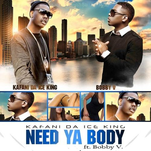 Kafani - Need Ya Body