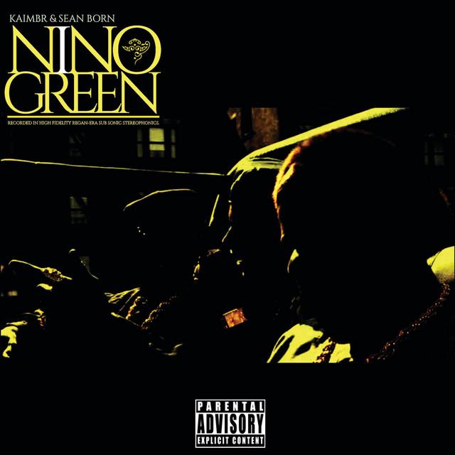 Kaimbr & Sean Born – Nino Green
