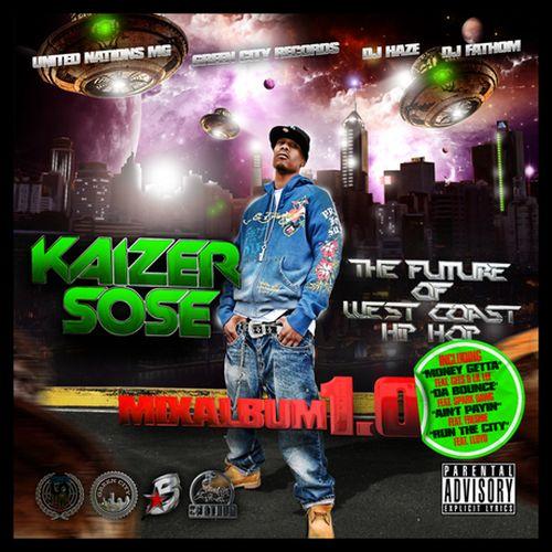 Kaizer Sose - The Future Of West Coast Hip Hop 1.0