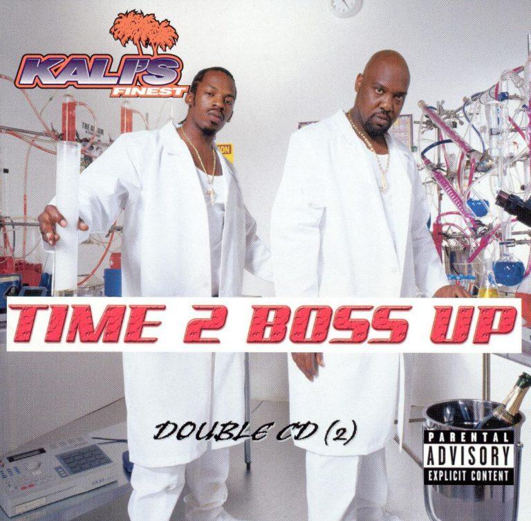 Kali's Finest – Time 2 Boss Up