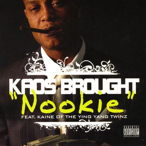 Kaos Brought - Nookie