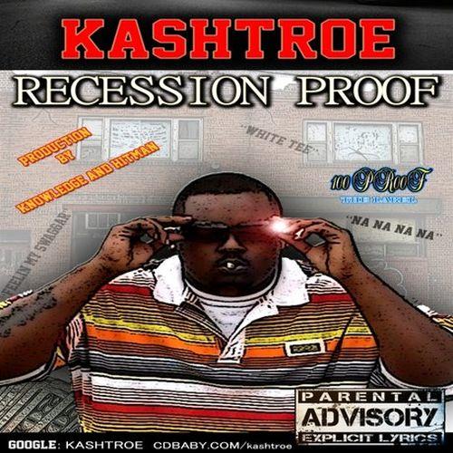 Kashtroe – Recession Proof