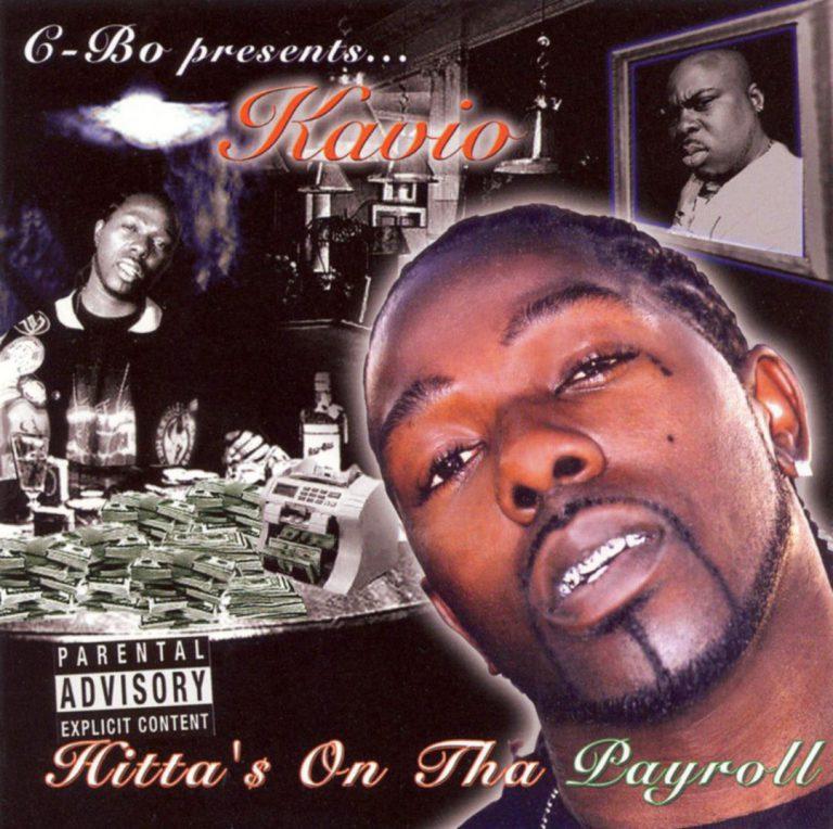 Kavio – C-Bo Presents: Hitta'$ On Tha Payroll
