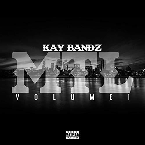 Kay Bandz – MTL, Vol. 1